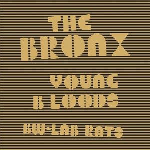 Young Bloods (song) - Image: The Bronx Young Bloods cover