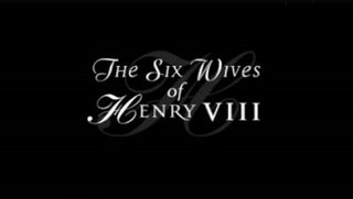 <i>The Six Wives of Henry VIII</i> (2001 TV series) television series