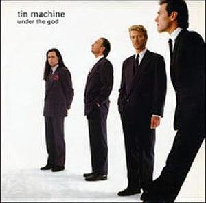 Under the God - Image: Tin Machine Under The God