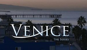 Venice: The Series - Image: Venice the Series Episode 1 title card