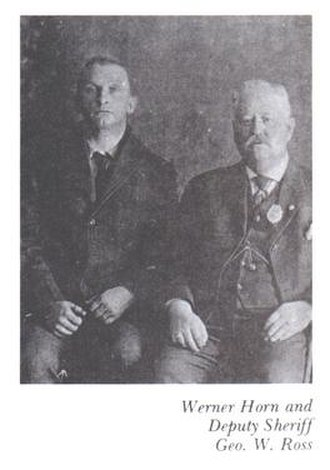 1915 Vanceboro international bridge bombing - Werner Horn (left) with Deputy Sheriff Geo. W. Ross (right)