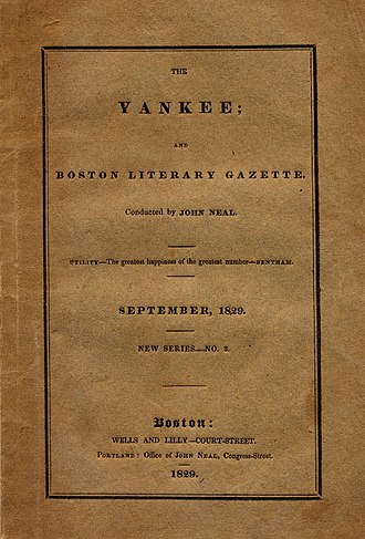 John Neal (writer) - The Yankee, September, 1829, containing an early review of Edgar Allan Poe's poetical works.