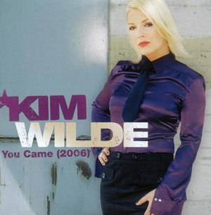 You Came - Image: You Came 2006 Kim Wilde
