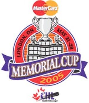 2005 Memorial Cup - Image: 2005 Memorial Cup