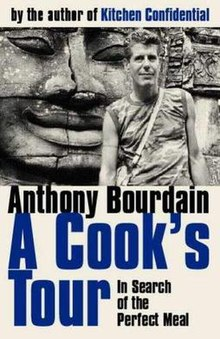 travelling across the world in search for the perfect meal in a cooks tour by anthony bourdain Book: a cook's tour: global adventures in extreme cuisines (2002), author: anthony bourdain in this case the frame is bourdain's search for a perfect meal which has the author traveling across the globe.