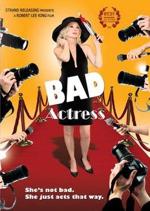 Bad Actress - Image: Bad Actress Poster