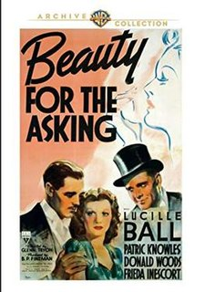 <i>Beauty for the Asking</i> 1939 film by Glenn Tryon