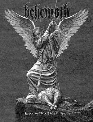 Evangelia Heretika - Image: Behemoth Evangelia Heretika