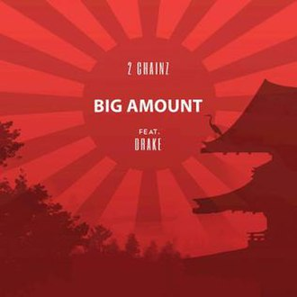 Big Amount - Image: Big Amount 2chainz