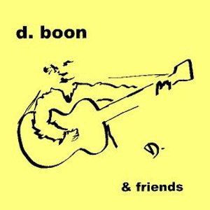 D. Boon and Friends - Image: Dboonandfriendscd