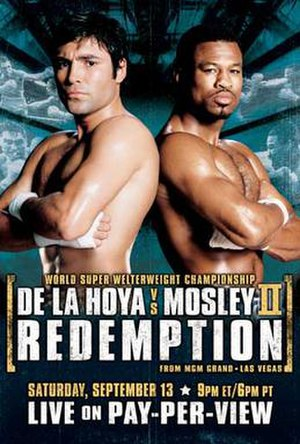 Oscar De La Hoya vs. Shane Mosley II - Image: De La Hoya vs Mosley II
