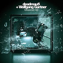 Deadmau5 and Wolfgang Gartner - Channel 42 - Cover Art.jpg