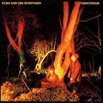 Crocodiles (album) - Image: Echo & the Bunnymen Crocodiles