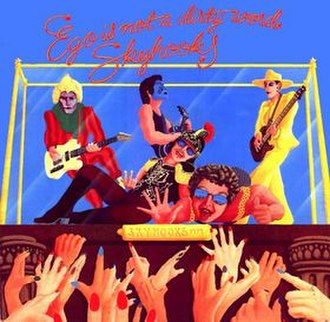 Skyhooks (band) - Skyhooks' second album, Ego Is Not a Dirty Word