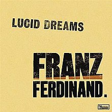 Lucid Dreams (Franz Ferdinand song) - Wikipedia