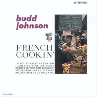 French Cookin' (Budd Johnson album) - Image: French Cookin' (Budd Johnson album)