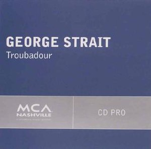 Troubadour (song) - Image: Georgestrait 438567