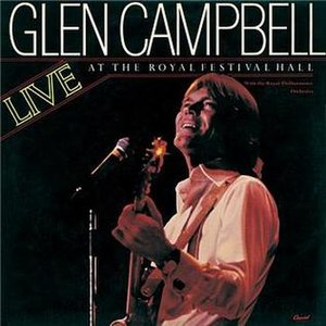 Live at the Royal Festival Hall (Glen Campbell album) - Image: Glen Campbell Live at the Royal Festival Hall album cover