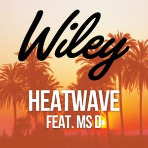 Heatwave (Wiley song) - Image: Heatwave Wiley