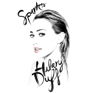 Sparks (Hilary Duff song) - Image: Hilary Duff Sparks