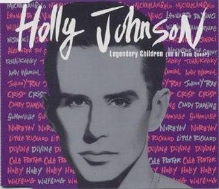 Legendary Children 1990 single by Holly Johnson
