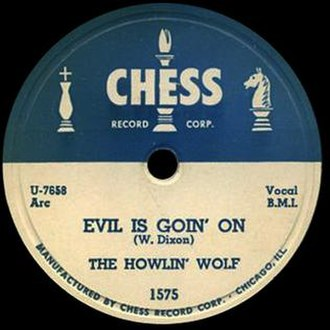 Evil (Howlin' Wolf song) - Image: Howlin Wolf Evil Is Goin On