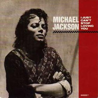 I Just Can't Stop Loving You - Image: I Just Can't Stop Loving You (Michael Jackson single cover art)