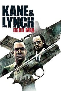 <i>Kane & Lynch: Dead Men</i> Video game