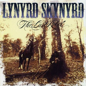 The Last Rebel - Image: Lynyrd Skynyrd The Last Rebel