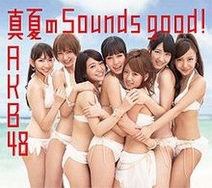 Manatsu no Sounds Good!