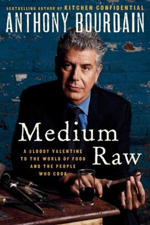 Medium Raw (book) - Image: Medium Raw