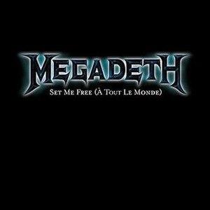 À Tout le Monde - Image: Megadeth Set Me Free