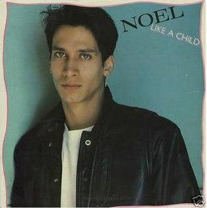 Like a Child (Noel song) - Image: Noel Like A Child