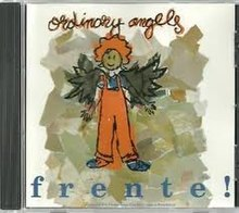 Ordinary Angels by Frente!.jpg