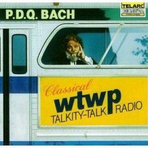 WTWP Classical Talkity-Talk Radio - Image: PDQ Bach WTWP Classical Talkity Talk Radio