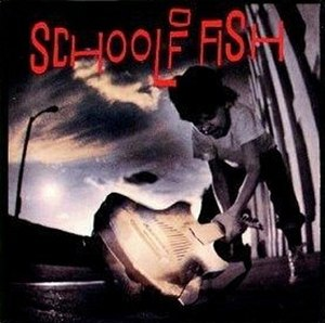 School of Fish (album) - Image: School of Fish Self Titled