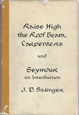 The New York Times Fiction Best Sellers of 1963 - Two of J.D. Salinger's novellas, anthologized as Raise High the Roof Beam, Carpenters and Seymour: An Introduction spent 14 weeks in the No. 1 spot on the NYT fiction list in 1963