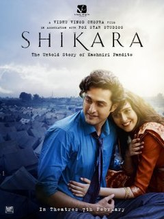<i>Shikara</i> (2020 film) 2020 Indian film directed by Vidhu Vinod Chopra