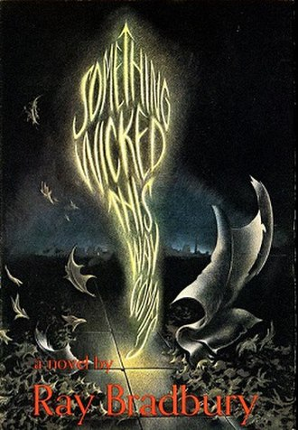 Something Wicked This Way Comes (novel) - First edition dust jacket art by Gray Foy