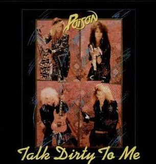 Talk Dirty to Me 1987 single by Poison