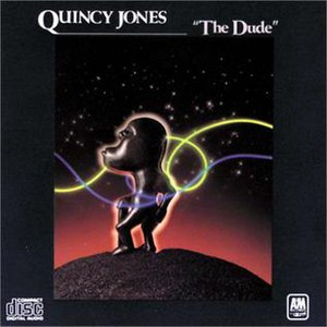 The Dude (Quincy Jones album) - Image: The Dude Quincy Jones