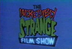The Incredibly Strange Film Show (1988) Title Card.jpg