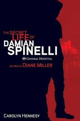 The Secret Life of Damian Spinelli - Image: The Secret Life of Damian Spinelli