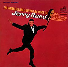94c9f435fe026 The Unbelievable Guitar and Voice of Jerry Reed - Wikipedia