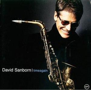 Time Again (David Sanborn album) - Image: Timeagain