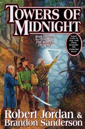 Towers of Midnight - Final cover for Towers of Midnight featuring Mat Cauthon, Thom Merrilin and Noal Charin