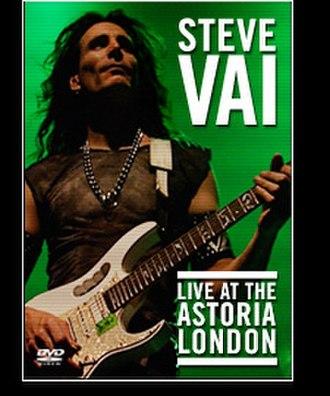 Live at the Astoria, London - Image: Vai Live Astoria DVD