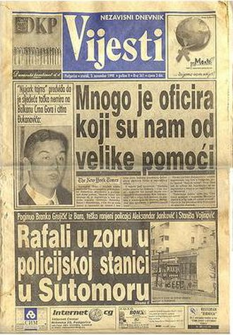 Vijesti - Vijesti from November 1998: The paper often went to great lengths to be affirmative in its coverage of Đukanović even if it required leaving out key parts from foreign media reports when referencing them.
