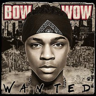 Wanted (Bow Wow album) - Image: Wanted album cover
