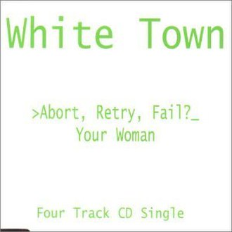 Abort, Retry, Fail? (EP) - Image: Whitetownyourwoman